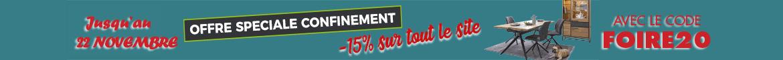 Offre spciale confinement ! Profitez de 15% de remise sur tout le site avec le code FOIRE20